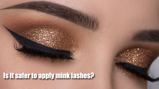 Is it safer to apply mink lashes